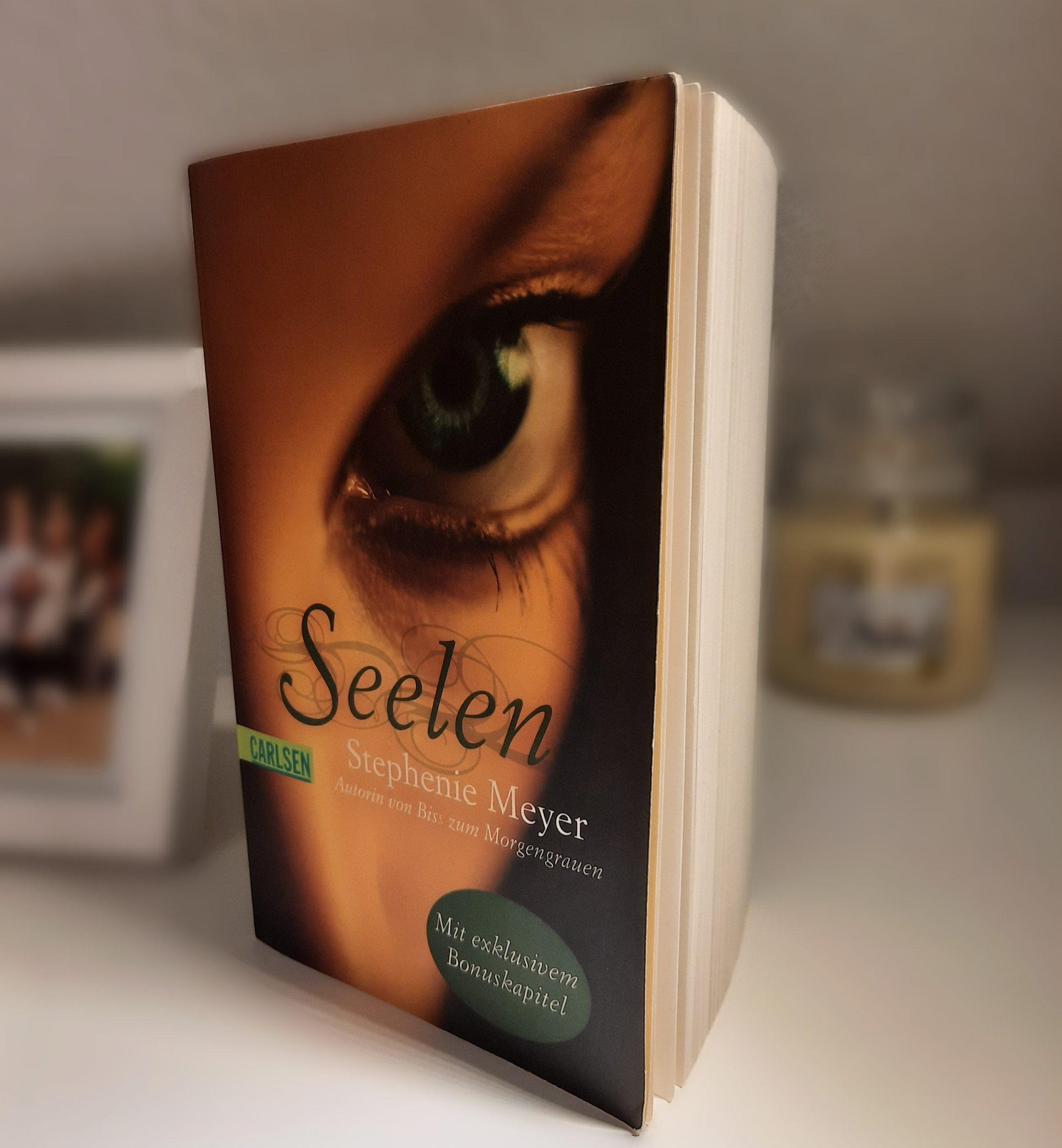"""""""Seelen"""" von Stephenie Meyer – eine Buchempfehlung von Sahra Bissek / Klasse 10b!"""